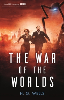 The War of the Worlds : Official BBC tie-in edition, EPUB eBook