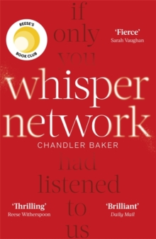 Whisper Network : A Reese Witherspoon x Hello Sunshine Book Club Pick, Hardback Book