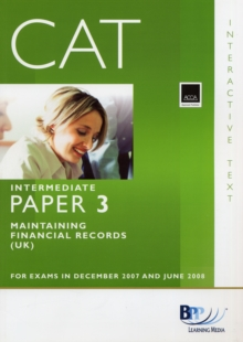 CAT - 3 Maintaining Financial Records : Study Text, Paperback Book