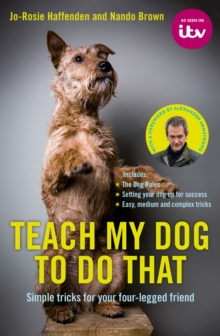 Teach My Dog To Do That, Hardback Book