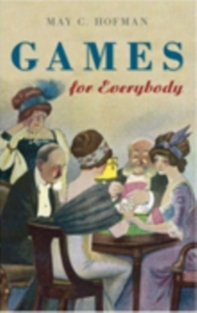 Games for Everybody, Hardback Book