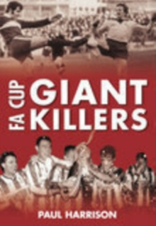 FA Cup Giantkillers, Paperback / softback Book