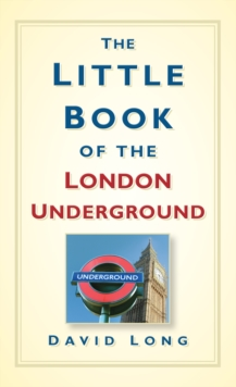 The Little Book of the London Underground, Hardback Book
