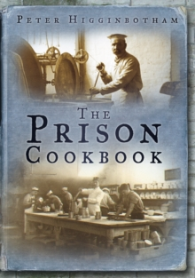The Prison Cookbook, Paperback / softback Book