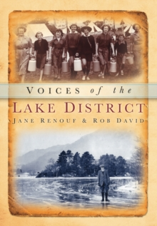 Voices of the Lake District, Paperback Book