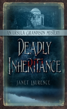 Deadly Inheritance : An Ursula Grandison Mystery 1, Paperback / softback Book