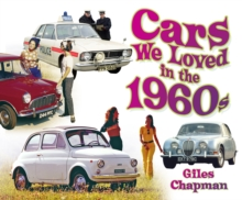 Cars We Loved in the 1960s, Paperback / softback Book