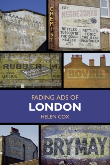 Fading Ads of London, Paperback Book