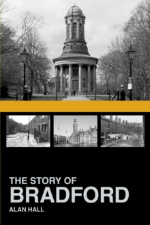 The Story of Bradford, Paperback Book