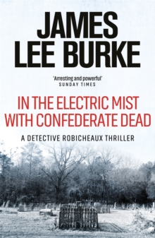 In the Electric Mist with Confederate Dead, Paperback Book
