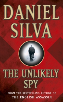 The Unlikely Spy, Paperback Book