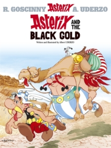 Asterix: Asterix and The Black Gold : Album 26, Paperback / softback Book