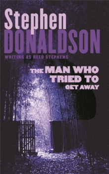 The Man Who Tried to Get Away, Paperback / softback Book