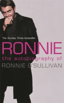 Ronnie : The Autobiography of Ronnie O'Sullivan, Paperback / softback Book