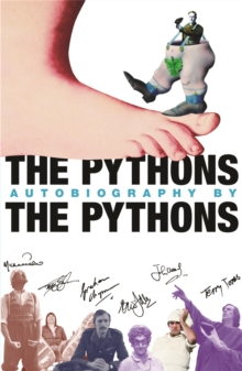 The Pythons' Autobiography By The Pythons, Paperback / softback Book