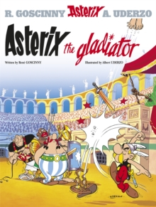 Asterix: Asterix The Gladiator : Album 4, Paperback / softback Book