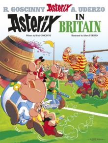 Asterix: Asterix in Britain : Album 8, Hardback Book