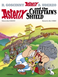 Asterix: Asterix and the Chieftain's Shield : Album 11, Paperback Book