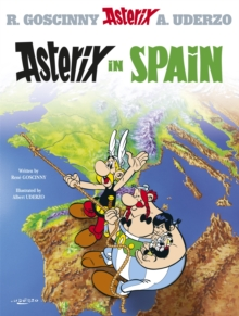 Asterix: Asterix in Spain : Album 14, Hardback Book