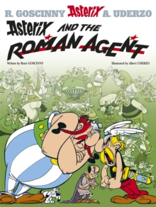 Asterix: Asterix and the Roman Agent : Album 15, Paperback Book