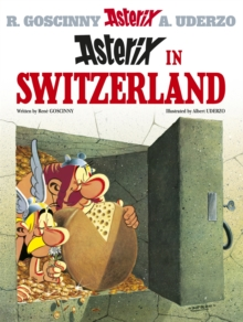 Asterix: Asterix in Switzerland : Album 16, Paperback Book