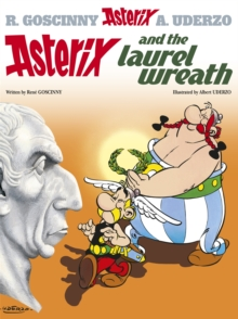Asterix: Asterix and the Laurel Wreath : Album 18, Hardback Book