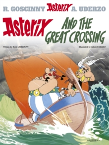 Asterix: Asterix and the Great Crossing : Album 22, Hardback Book