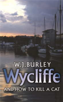 Wycliffe and How to Kill A Cat, Paperback Book