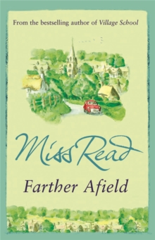 Farther Afield : The sixth novel in the Fairacre series, Paperback / softback Book