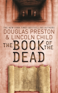 The Book of the Dead : An Agent Pendergast Novel, Paperback Book