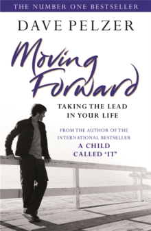 Moving Forward : Taking the Lead in Your Life, Paperback Book