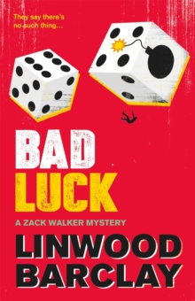 Bad Luck : A Zack Walker Mystery #3, Paperback Book