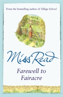 Farewell to Fairacre : The eleventh novel in the Fairacre series, Paperback / softback Book