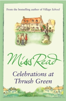 Celebrations at Thrush Green, Paperback Book