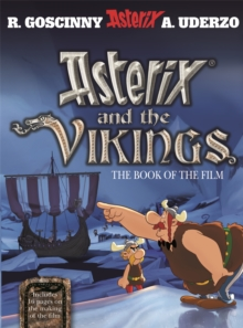 Asterix: Asterix and the Vikings : The Book of the Film, Paperback Book