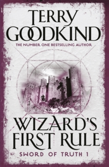 Wizard's First Rule : Book 1: The Sword Of Truth Series, Paperback / softback Book