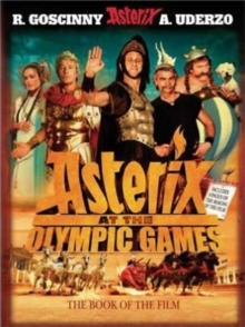 Asterix: Asterix at the Olympic Games : Album 12, Film Tie-In, Hardback Book