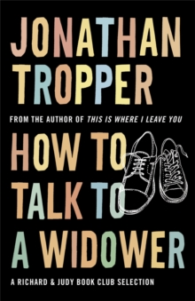 How to Talk to a Widower, Paperback Book