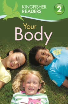 Kingfisher Readers:Your Body (Level 2: Beginning to Read Alone), Paperback / softback Book