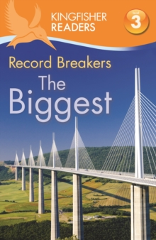 Kingfisher Readers: Record Breakers - The Biggest (Level 3: Reading Alone with Some Help), Paperback / softback Book