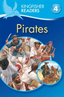 Kingfisher Readers: Pirates (Level 4: Reading Alone), Paperback Book