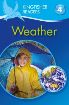 Kingfisher Readers: Weather (Level 4: Reading Alone), Paperback / softback Book