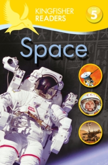 Kingfisher Readers: Space (Level 5: Reading Fluently), Paperback / softback Book