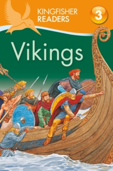 Kingfisher Readers: Vikings (Level 3: Reading Alone with Some Help), Paperback / softback Book