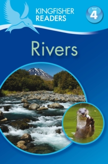 Kingfisher Readers: Rivers (Level 4: Reading Alone), Paperback / softback Book