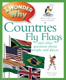 I Wonder Why Countries Fly Flags, Paperback Book