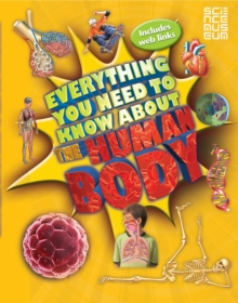 Everything You Need To Know About The Human Body, Paperback / softback Book