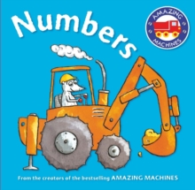 Amazing Machines First Concepts: Numbers, Board book Book