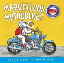 AMAZING MACHINES: MARVELLOUS MOTORBIKES, Paperback Book
