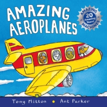 Amazing Machines: Amazing Aeroplanes : Anniversary edition, Paperback Book